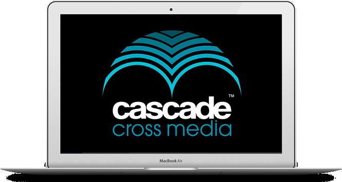 Cascade Cross Media Demonstration